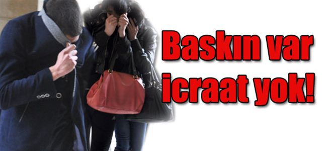'Devlet eliyle fuhuşa' YİNE POLİS BASKINI