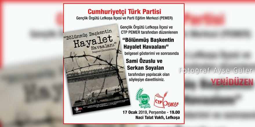 """""""Bölünmüş Başkentin Hayalet Havaalanı"""" Lefkoşa'da gösterilecek"""