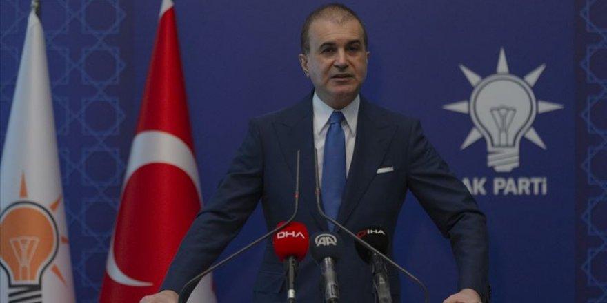 AKP'den dur durak yok: Tabii ki Türkiye'nin de atacağı adımlar vardır
