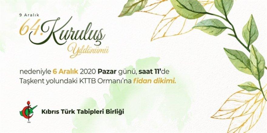 Tabipler, KTTB'nin kuruluş yıl dönümünü fidan dikerek kutlayacak