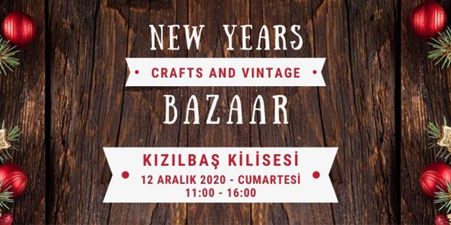 """""""Yeni Yıl - Crafts and Vintage Bazaar"""" düzenleniyor"""
