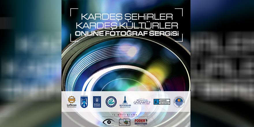 """Lefkoşa'da online """"Kardeş Şehirler, Kardeş Kültürler"""" fotoğraf sergisi"""