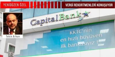 """Capital Bank Kurucu Başkanı Tekin Arhun: """"Vergi vermenin milli bir görev olduğunu düşünüyoruz"""""""